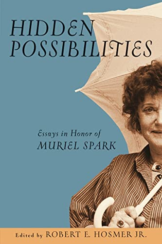 Hidden Possibilities By Robert E. Hosmer