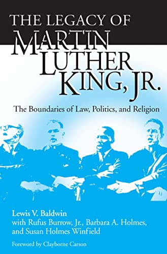 Legacy of Martin Luther King, Jr., The By Lewis V. Baldwin