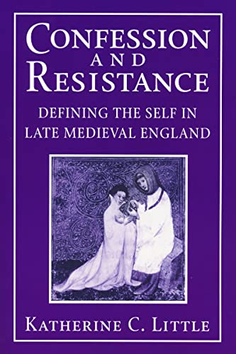Confession and Resistance By Katherine C. Little