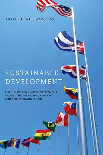 Sustainable Development By Edited by Oliver F. Williams, C.S.C
