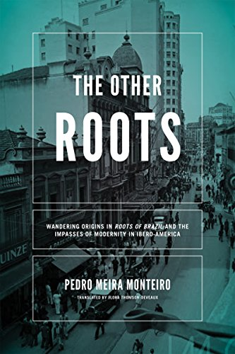 Other Roots, The By Pedro Meira Monteiro