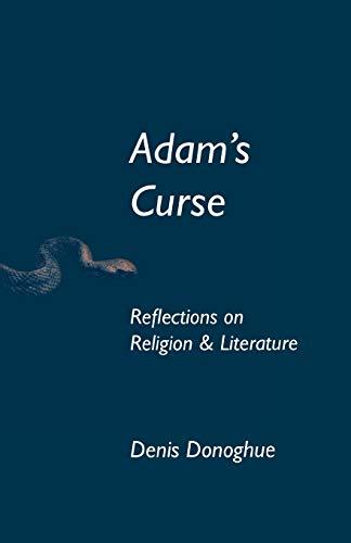Adam's Curse By Denis Donoghue