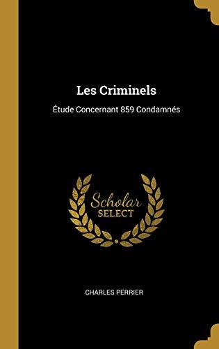 Les Criminels von Charles Perrier