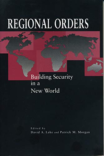 Regional Orders By Edited by David A. Lake