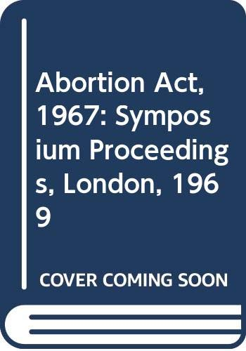 Abortion Act, 1967 By The Medical Protection Society