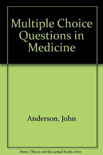 Multiple Choice Questions in Medicine By John Anderson