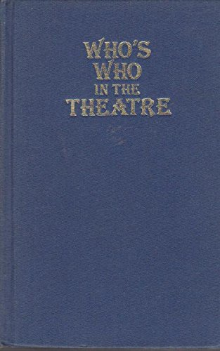 Who's Who in the Theatre By Revised by Ian Herbert