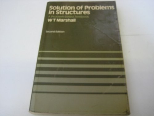 Solution of Problems in Structures By William Thomas Marshall