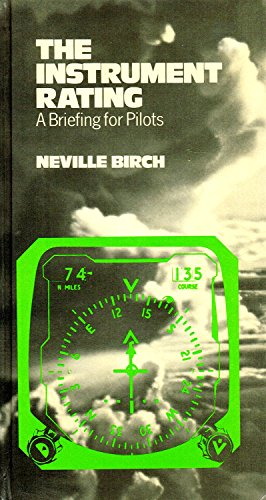 Instrument Rating By Neville H. Birch