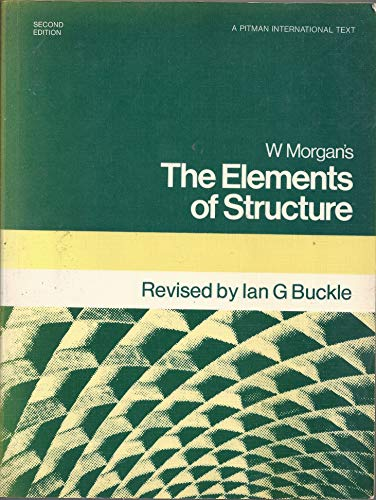 Elements of Structure By William Morgan