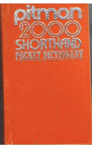 Pitman 2000: Shorthand Pocket Dictionary by Unknown Author