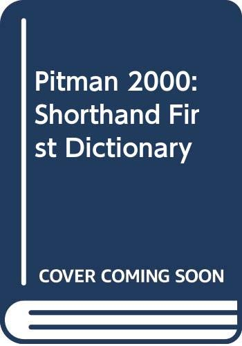 Pitman 2000 Shorthand First Dictionary (Second Edition)