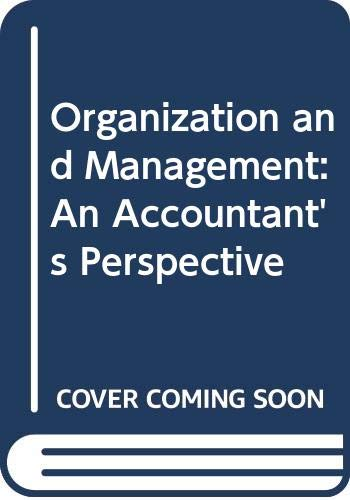 Organization and Management By Anthony Puxty