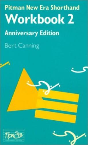 Pitman New Era Shorthand Workbook 2 Anniversary Edition By Pitman