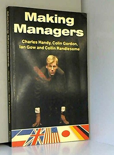 Making Managers By Charles B. Handy