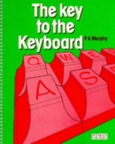The Key To The Keyboard By P.A. Murphy
