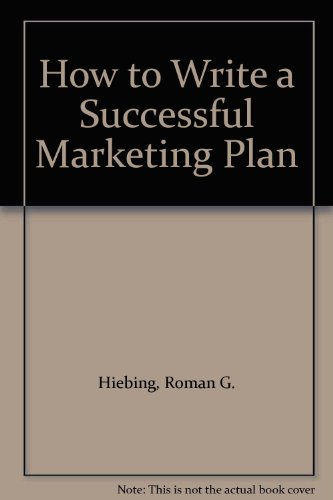 How To Write A Successful Marketing Plan By Roman.G.Jr Hiebing