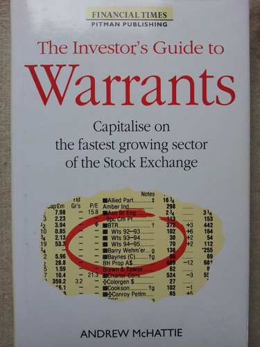 Investor's Guide to Warrants (Financial Times Series) By Andrew McHattie
