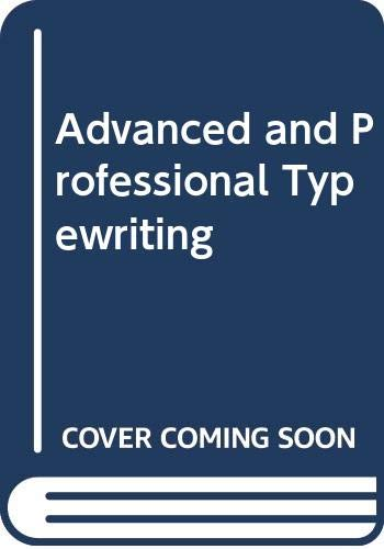 Advanced and Professional Typewriting By Molly Sedgwick
