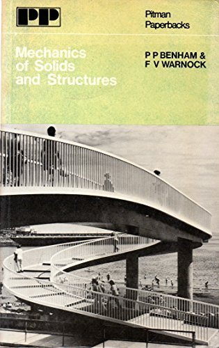 Mechanics of Solids and Structures By P.P. Benham