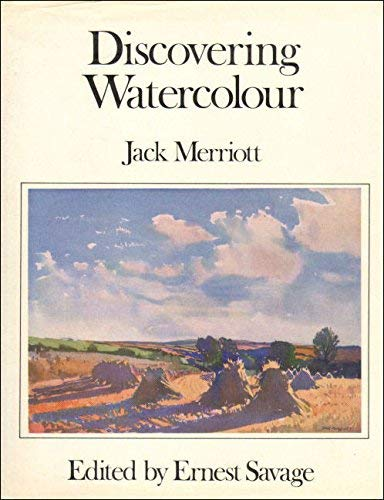 Discovering Watercolour By Jack Merriott