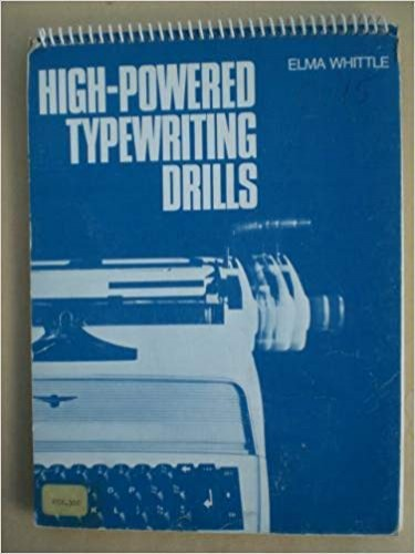 High-powered Typewriting Drills By Elma Whittle