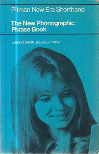 Pitman New Era Phonographic Phrase Book By E.D. Smith