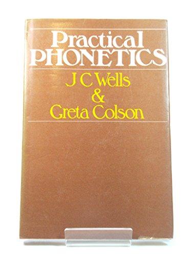 Practical Phonetics By J. C. Wells