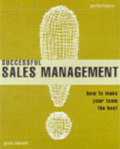 Successful Sales Management By Grant. Stewart