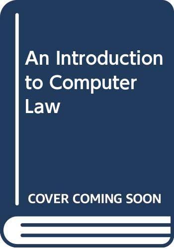 An Introduction to Computer Law By David I. Bainbridge