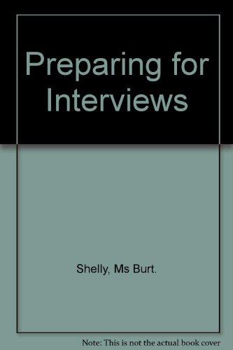 Preparing For Interview By Shelley Burt