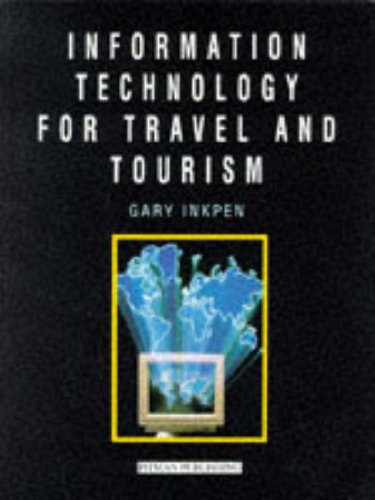 Information Technology for Travel and Tourism By Gary Inkpen