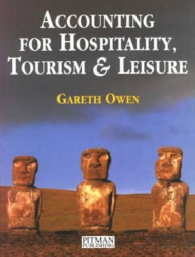 Accounting for Hospitality, Tourism and Leisure By Gareth Owen