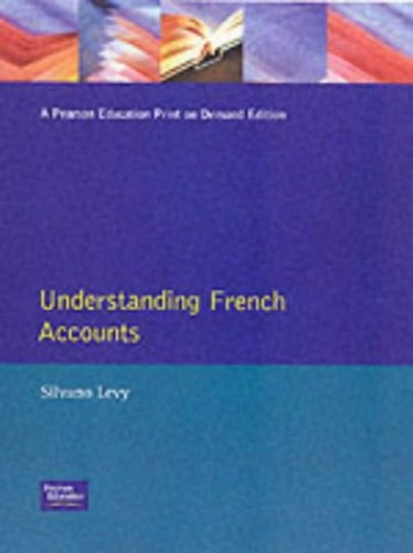 Understanding French Accounts By Silvano Levy