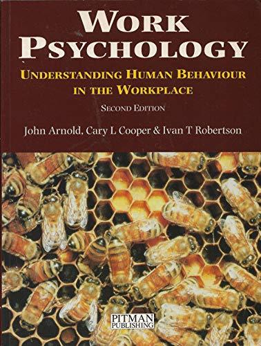 Work Psychology By John Arnold