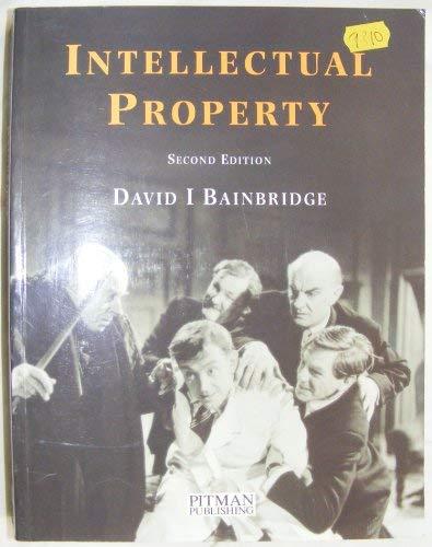 Intellectual Property By David I. Bainbridge
