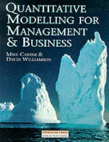 Quantitative Modelling For Management and Business By Mike Carter