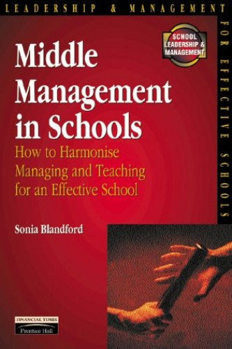 Middle Management in Schools By Sonia Blandford