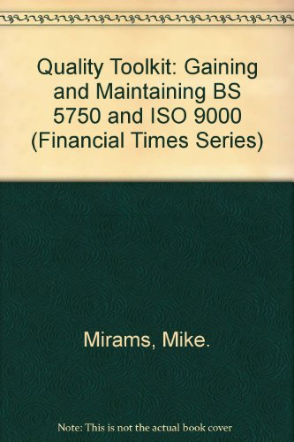 Gaining and Maintaining The New International Quality Standard By Mike. Mirams