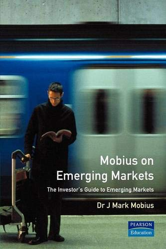 Mobius on Emerging Markets By Mark Mobius