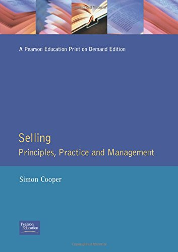 Selling Principles, Practice and Management By Simon Cooper
