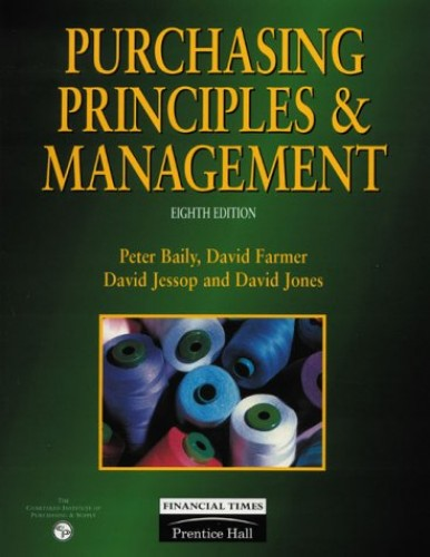 Purchasing Priniciples And Management By Peter Baily