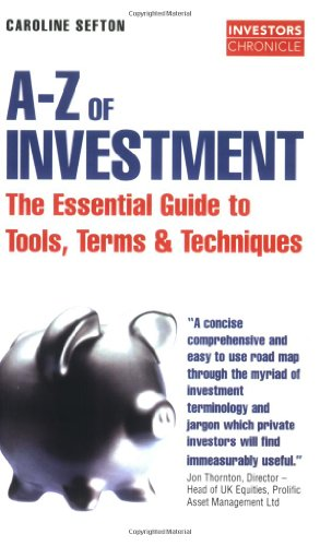 The Investors Chronicle A-Z of Investment By Caroline Sefton