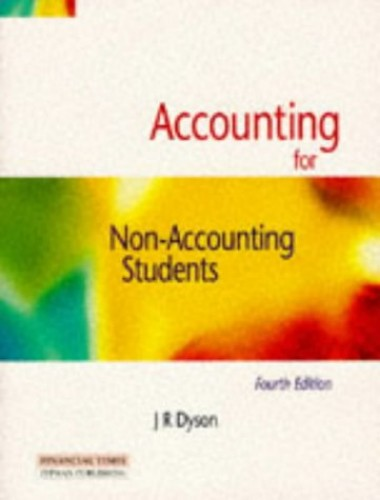 Accounting For Non Accounting Students By J.R. Dyson