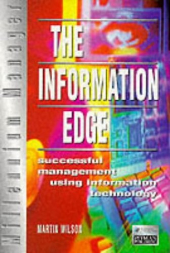 The Information Edge By Martin. Wilson