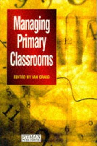 Managing Primary Classrooms By Ian Craig