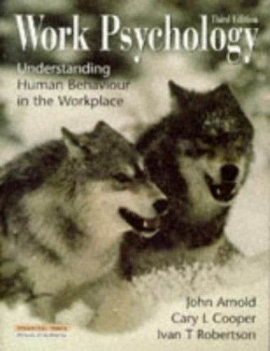 Work Psychology By John Arnold