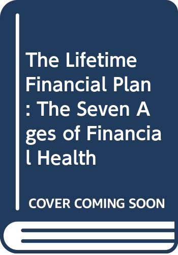 The Lifetime Financial Plan By Dr. Jack Oliver