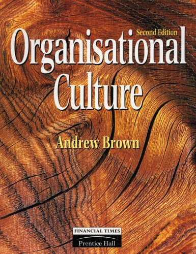Organisational Culture By Andrew Brown