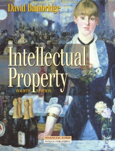 Intellectual Property By David Bainbridge